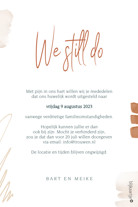 "Change the date bruiloft met ""Good things come to those who wait"""