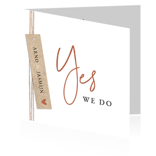 Basic trouwkaart met écht label en Yes we do